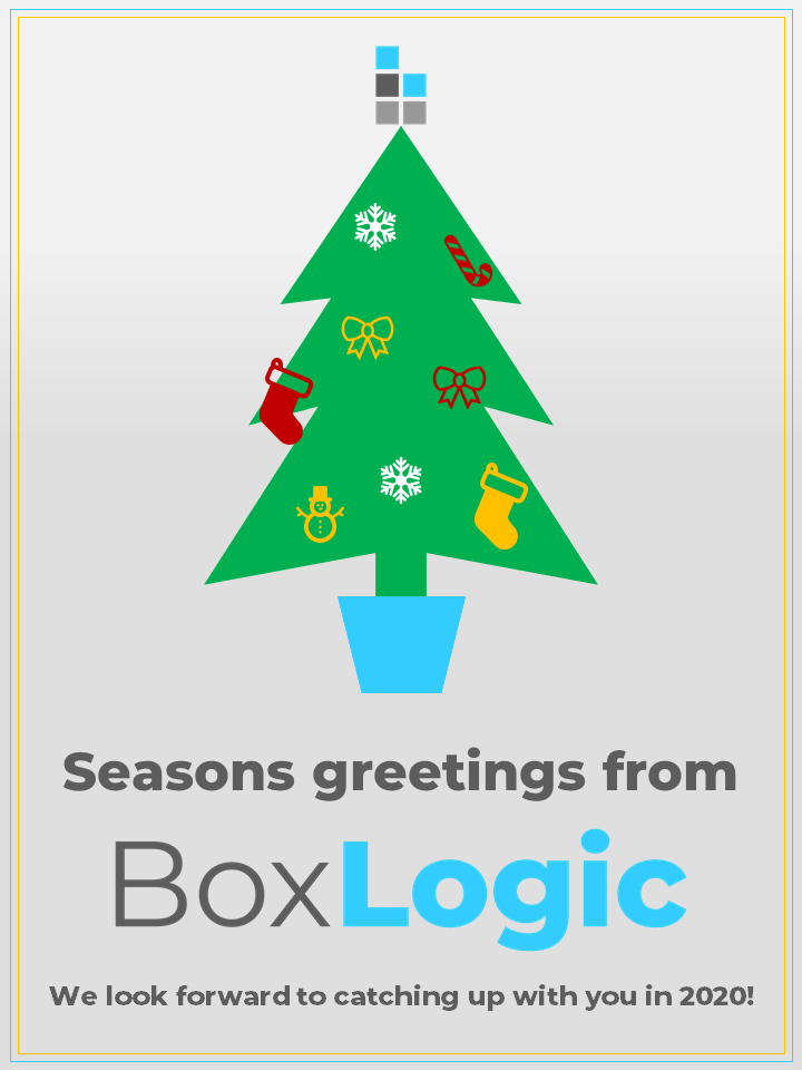 Christmas Card - seasons greetings from BoxLogic! Look forward to catching up in 2020.