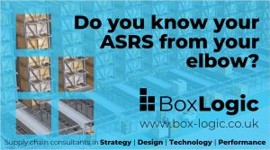 'Do you know your ASRS from your elbow?' spelt out in front of a render of a pallet ASRS. Supply Chain Consultants in Strategy, Design, Technology and Performance. www.box-logic.co.uk